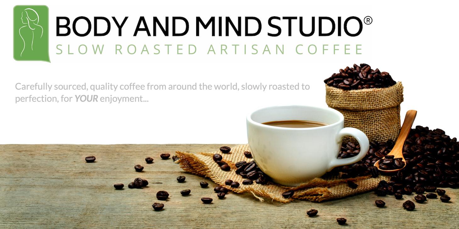 Body and Mind Studio - Slow Roasted Artisan Coffee